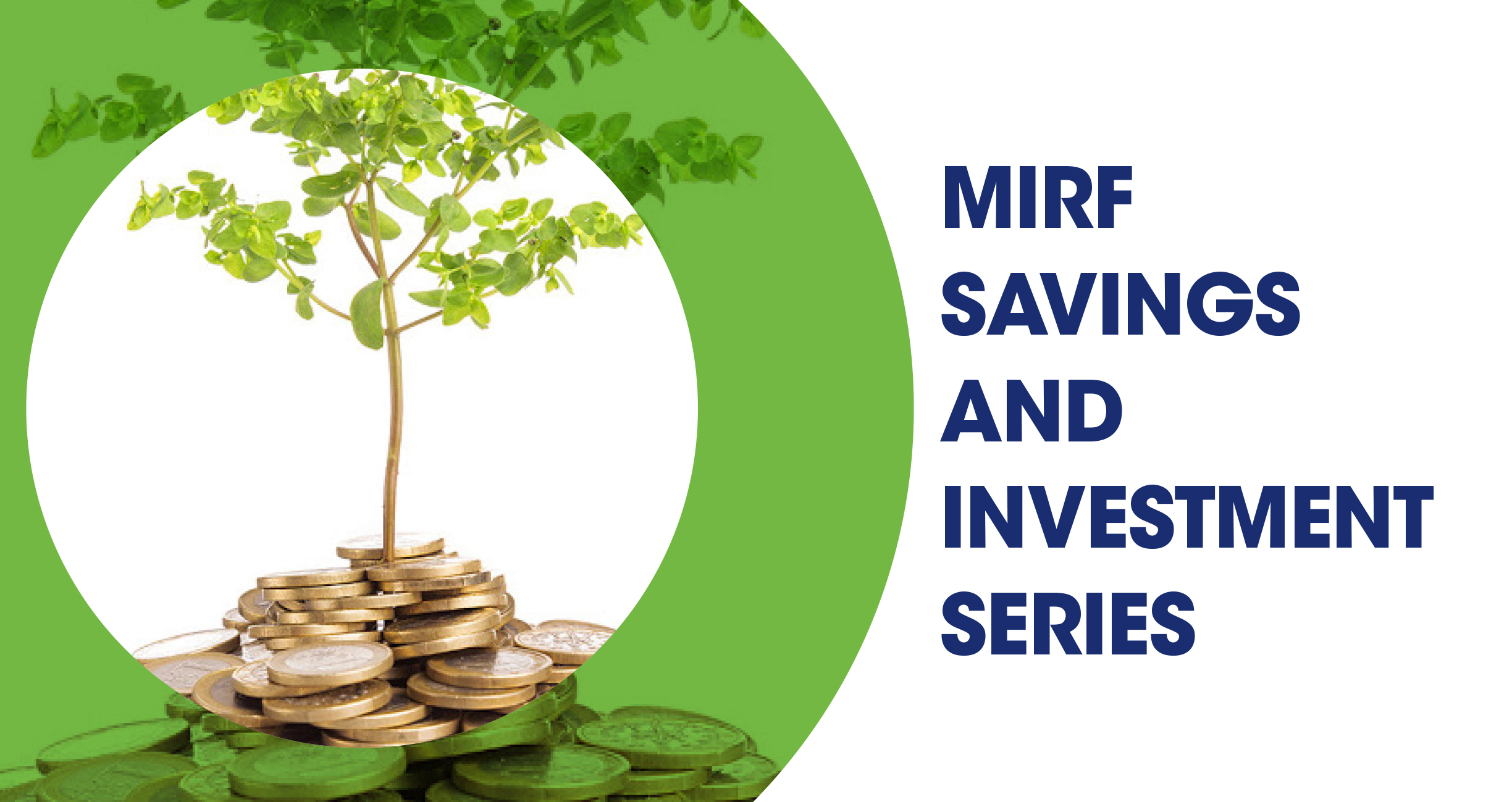 MIRF Savings and Investment Series