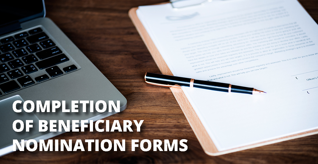 Completion Of Beneficiary Nomination Forms